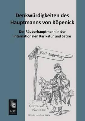 Denkwurdigkeiten Des Hauptmanns Von Kopenick (Paperback)