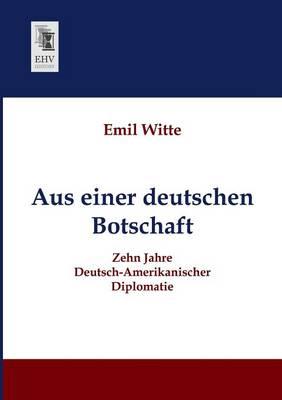 Aus Einer Deutschen Botschaft (Paperback)