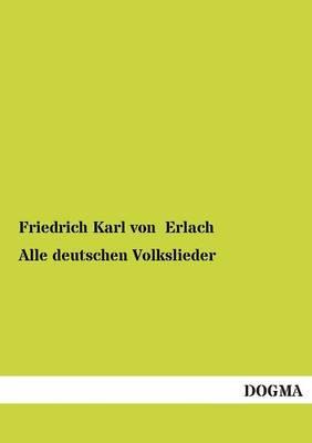Alle Deutschen Volkslieder (Paperback)