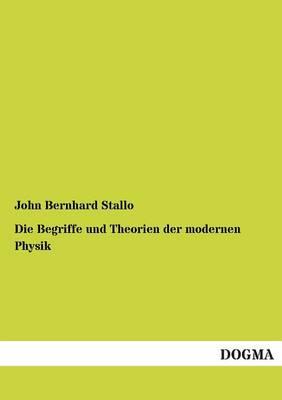 Die Begriffe Und Theorien Der Modernen Physik (Paperback)