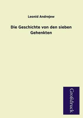 Die Geschichte Von Den Sieben Gehenkten (Paperback)
