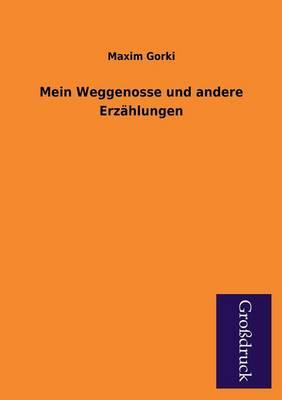Mein Weggenosse Und Andere Erzahlungen (Paperback)