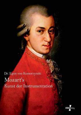 Mozarts Kunst Der Instrumentation (Paperback)