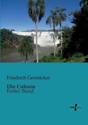 Die Colonie (Paperback)