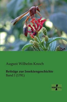 Beitrage Zur Insektengeschichte (Paperback)
