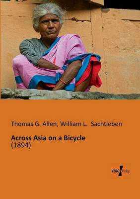 Across Asia on a Bicycle (Paperback)