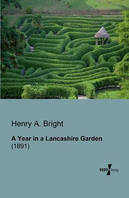A Year in a Lancashire Garden (Paperback)
