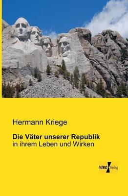Die Vater Unserer Republik (Paperback)