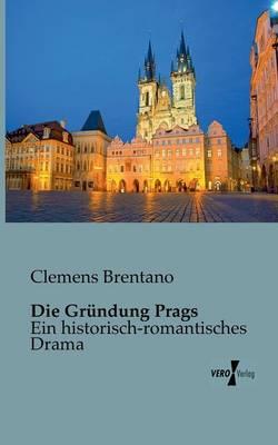 Die Grundung Prags (Paperback)