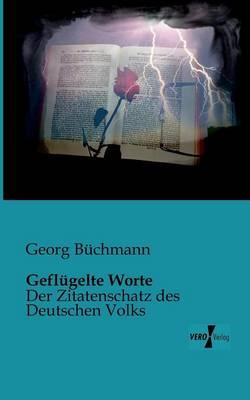 Geflugelte Worte (Paperback)