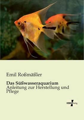 Das Susswasseraquarium (Paperback)