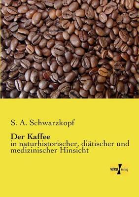 Der Kaffee (Paperback)