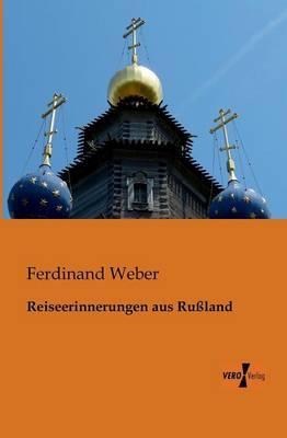Reiseerinnerungen Aus Russland (Paperback)