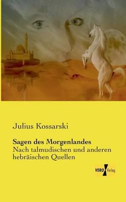 Sagen Des Morgenlandes (Paperback)
