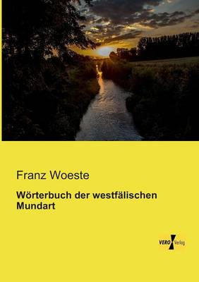 Worterbuch Der Westfalischen Mundart (Paperback)