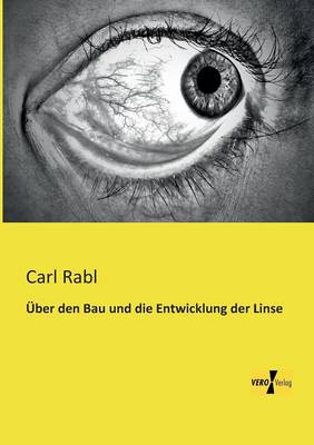 Uber Den Bau Und Die Entwicklung Der Linse (Paperback)