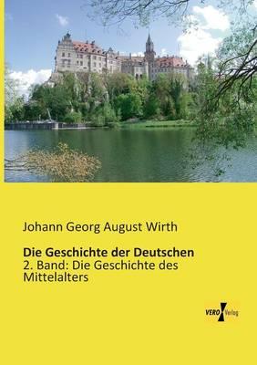 Die Geschichte Der Deutschen (Paperback)