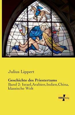 Geschichte Des Priestertums (Paperback)