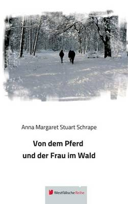Von Dem Pferd Und Der Frau Im Wald (Hardback)