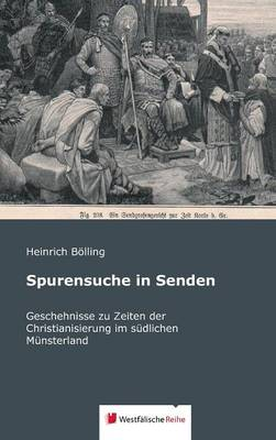 Spurensuche in Senden (Hardback)