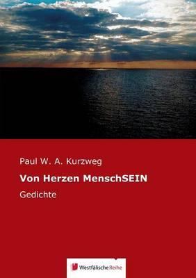 Von Herzen Menschsein (Paperback)