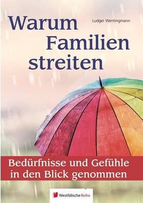Warum Familien Streiten (Paperback)