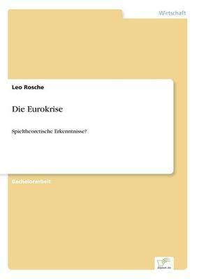 Die Eurokrise (Paperback)