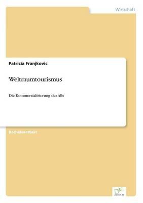 Weltraumtourismus (Paperback)