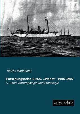 "Forschungsreise S.M.S. Planet"" 1906-1907 (Paperback)"