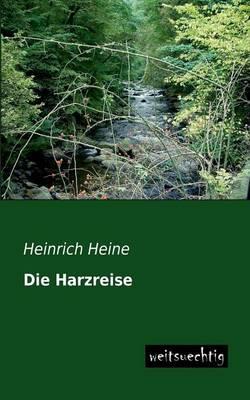 Die Harzreise (Paperback)