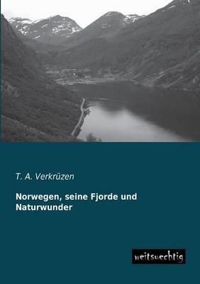Norwegen, Seine Fjorde Und Naturwunder (Paperback)