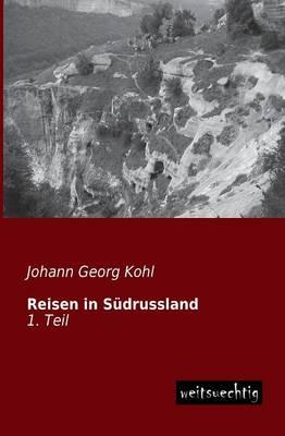 Reisen in Sudrussland (Paperback)