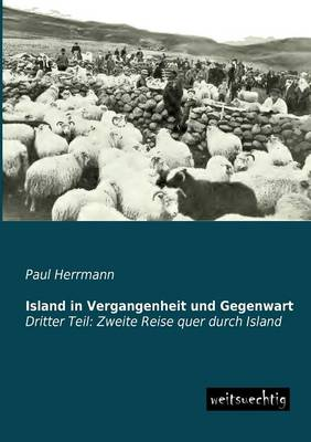 Island in Vergangenheit Und Gegenwart (Paperback)