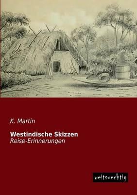 Westindische Skizzen (Paperback)