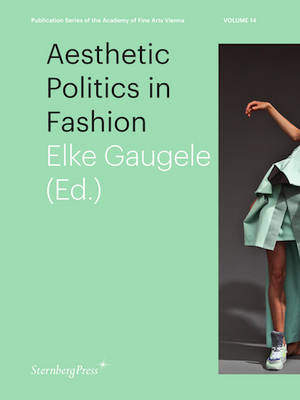 Aesthetic Politics in Fashion (Paperback)