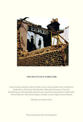 The Reluctant Narrator - a Survey of Narrative Practices Across Media (Paperback)
