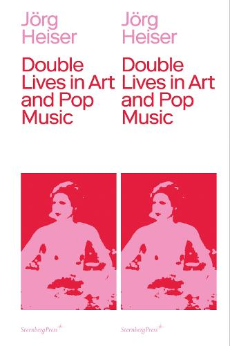 Double Lives in Art and Pop Music (Paperback)