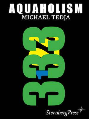 Michael Tedja - Aquaholism (Hardback)