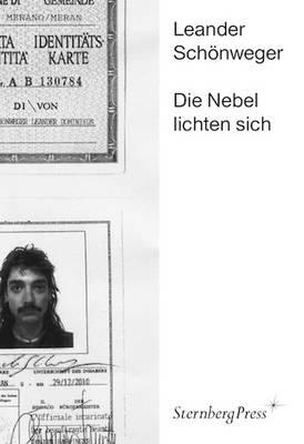 Leander Schonweger - Die Nebel Lichten Sich (Paperback)