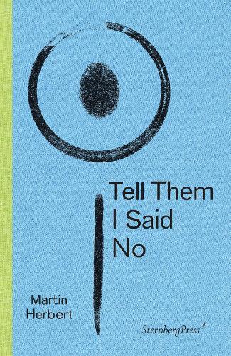 Tell Them I Said No (Paperback)