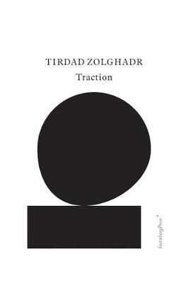 Tirdad Zolghadr - Traction (Paperback)