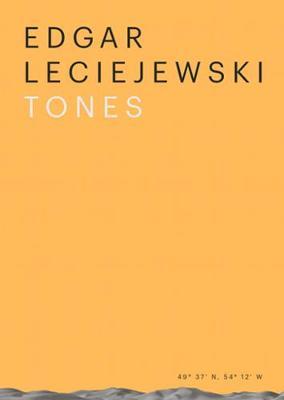 Edgar Leciejewski - Tones (Paperback)