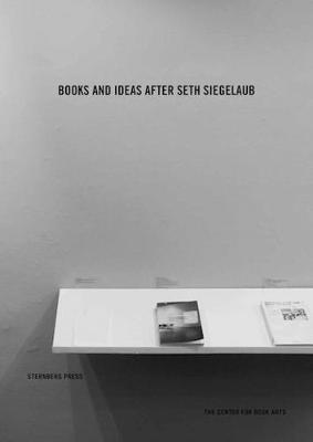 Books and Ideas After Seth Siegelaub (Paperback)