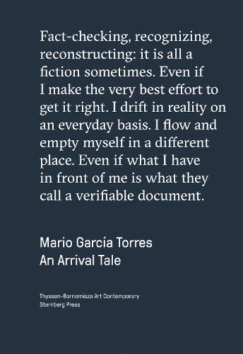 Mario Garcia Torres - an Arrival Tale (Paperback)