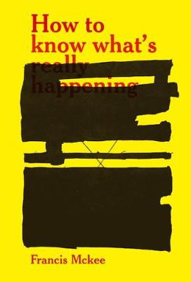 How to Know What's Really Happening (Paperback)