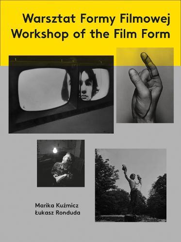 Workshop of the Film Form (Paperback)