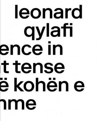 Leonard Qylafi - Occurrence in Present Tense - Ndodhi ne kohen e tashme (Paperback)