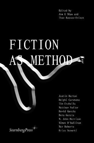 Fiction as Method (Paperback)