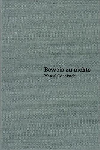 Marcel Odenbach - Beweis zu nichts / Proof of Nothing (Hardback)