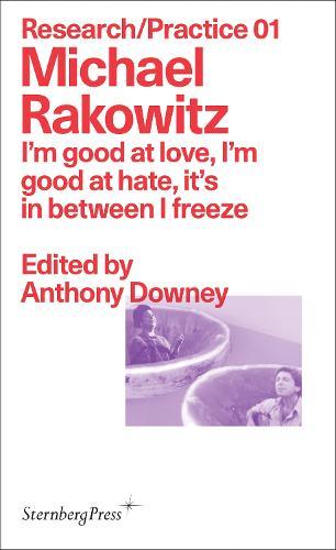 I`m good at love, I`m good at hate, it`s in between I freeze (Paperback)